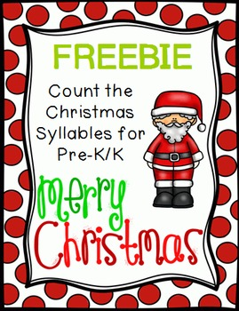Count the Christmas Syllables Freebie