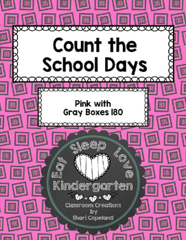 Count the School Days-Pink with Gray Boxes 180