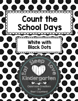 Count to the School Days White with Black Polka Dots 180 Days