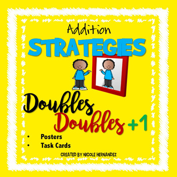 Mental Math ADDITION Strategies - Doubles and Doubles Plus One