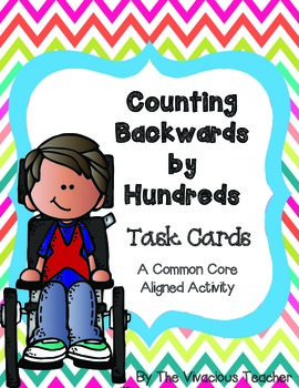 Counting Backwards by Hundreds Task Cards