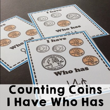 Counting Coins- I Have Who Has