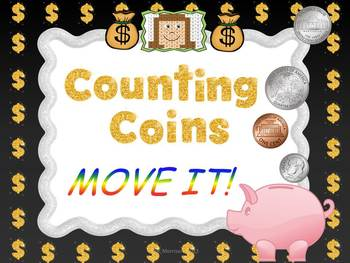 Counting Coins MOVE IT