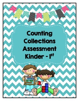 Counting Collections: K-1 Assessment