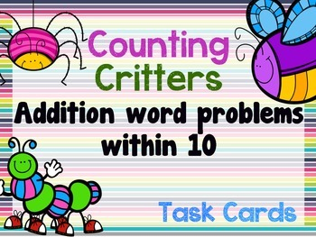Counting Critters: Addition Word Problems Within 10 - CCSS