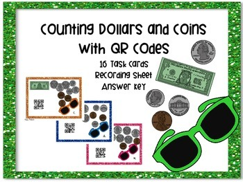 Counting Dollars and Cents Task Cards with QR Codes (2nd g