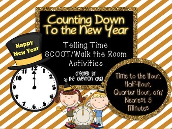 Counting Down To the New Year Telling Time SCOOT/Walk the
