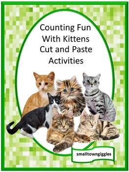 Kittens No Prep Cut and Paste Counting Printables for Math