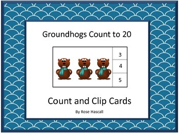 Task Cards-Counting Groundhogs 1 to 20, Count and Clip Cards,