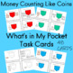 Money Counting Like Coins:  What's in My Pocket Task Cards