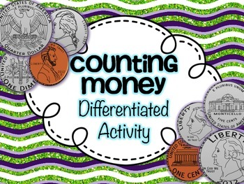 Counting Money {A Differentiated Activity}