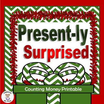Math-Money - Counting Money - Presently Surprised (Christmas)