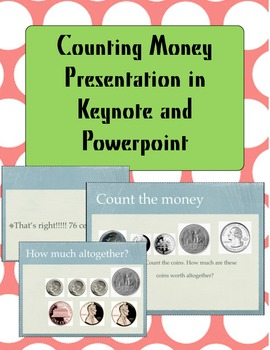 Counting Money (Zip File with PowerPoint and Keynote)