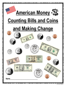 Counting Money to $100.00 and Making Change to $10.00