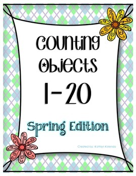 Counting Objects 1-20 - Spring Edition!