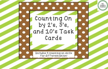 Counting On By 2s, 5s, and 10s Task Cards