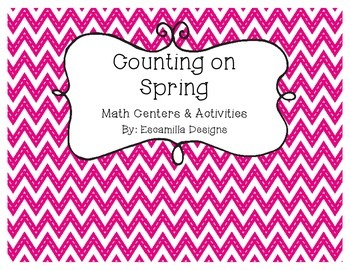 Spring Math Centers & Counting Activities