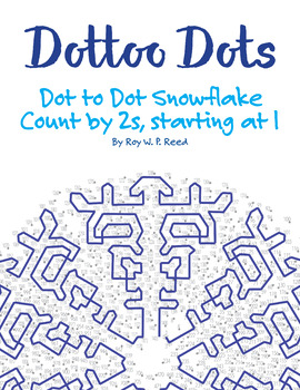 Counting by 2, Starting at 1, Dot to Dot Snowflake Winter