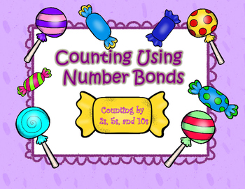 Counting by 2s, 5s, and 10s Using Number Bonds