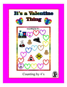Counting by 4 for Valentine's Day ~ One Work Sheet with Ke