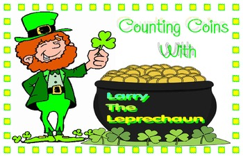 Counting coins with Larry the leprechaun