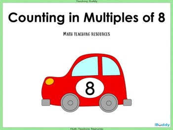 Counting in Multiples of 8 (PowerPoint, worksheets and wal