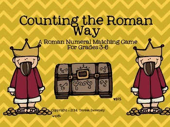 Counting the Roman Way  (Roman Numerals) for Grades 3-6