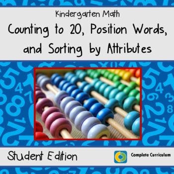 Counting to 20, Position Words, and Sorting By Attributes