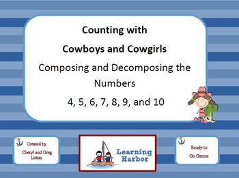 Counting with Cowboys and Cowgirls Composing and Decomposi