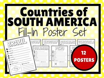 Countries of SOUTH AMERICA Fill-In Poster Set (12 POSTERS)