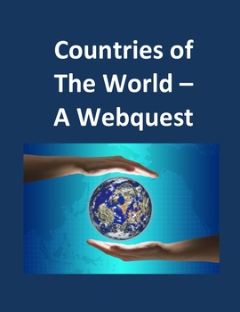 Countries of the World – A Webquest