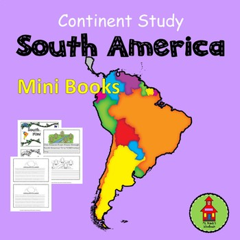 Continent Study SOUTH AMERICA Mini Books