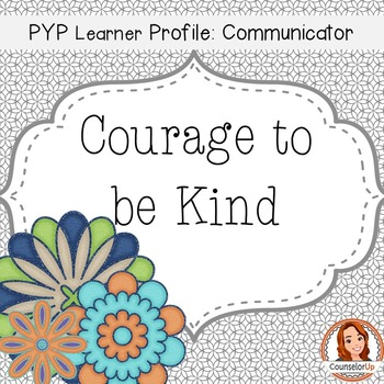 Character Ed Lesson the Courage to Be Kind for Grades 3-5