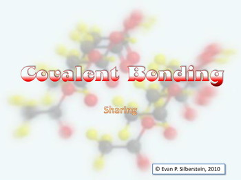 Covalent Bonding - Sharing is Pairing