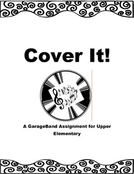 Cover It! GarageBand Assignment
