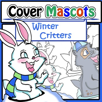 Cover Mascots: Winter Critters (2 BW and 2 Color)!
