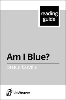 """Coville, Bruce.  """"Am I  Blue?""""  (Reading Guide)"""