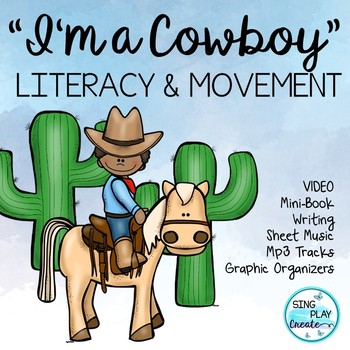 "Literacy Cowboy Song with writing Activities: ""I'm a Cowbo"