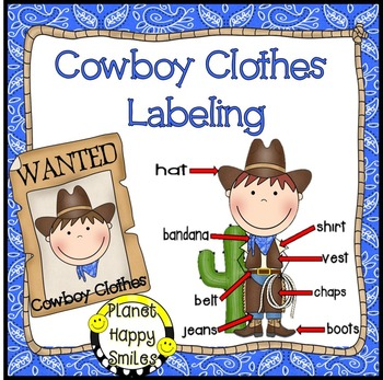 Cowboy Clothes Labeling ~ Reader and activities, Planet Happy Smiles