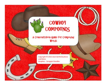 Cowboy Compounds - An Activity to Practice Making and Read