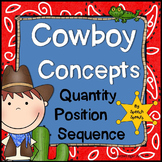Cowboy Basic Concepts- Quantity, Position and Sequence