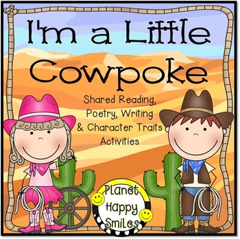 Cowboy Reading,Writing,Poetry & Character Trait Activities