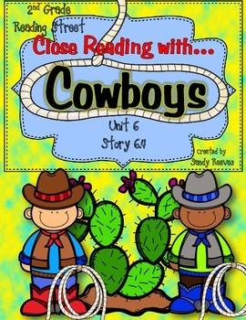 Cowboys Close Reading 2nd Grade Reading Street Unit 6 Story 4