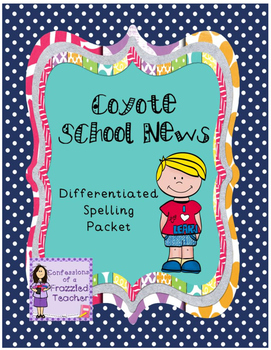 Coyote School News Differentiated Spelling (Scott Foresman