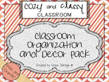 Cozy and Classy Classroom: Organization and Decor Pack {Pi
