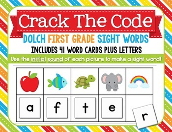 Crack The Code First Grade Sight Words: Use Initial Sounds
