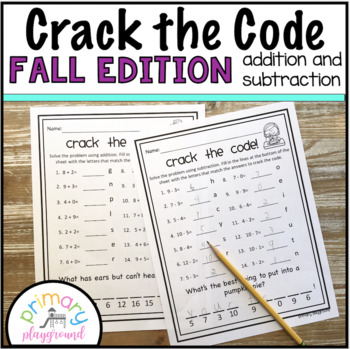 Crack the Code Math Fall Edition  No Prep Addition and Sub