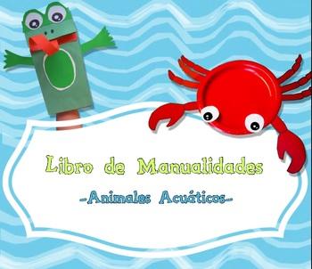 Craft Book: Aquatic Creatures - Libro de Manualidades: Ani