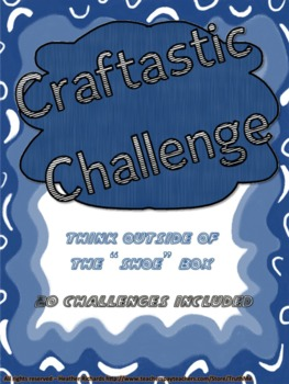 Craftastic Challenge Creative Thinking Activities