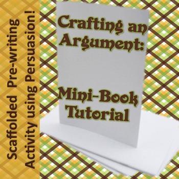Crafting an Argument Mini-Book Prewriting Lesson